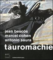 Tauromachie. Ediz. francese