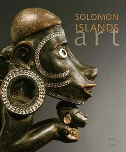Solomon Islands Art. The Conru Collection