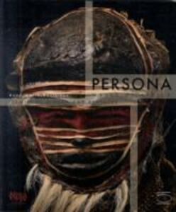 Persona. Masks of Africa: Identities hidden and revealed. Catalogo della mostra (Tervuren, 24 aprile 2009-3 gennaio 2010)
