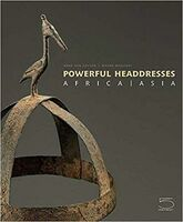 Powerfull headdresses. Africa-Asia