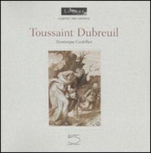 Toussaint Dubreuil. Ediz. francese