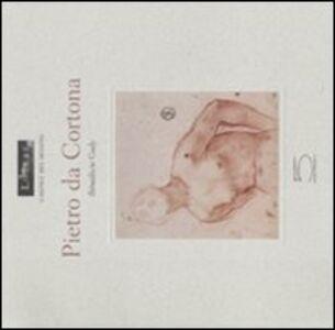 Pietro da Cortona. Ediz. francese. Catalogo della mostra (Parigi, 9 marzo-6 giugno 2011)