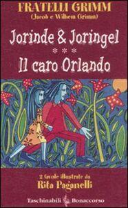 Jorinde & Joringel-Il caro Orlando