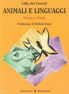 Animali e linguaggi. Poesie-storie