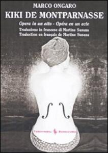 Libro Kiki de Montparnasse. Testo francese a fronte Marco Ongaro