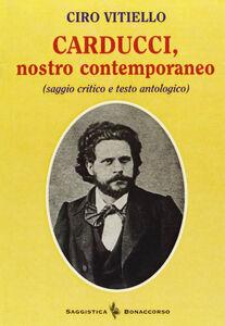 Carducci, nostro contemporaneo