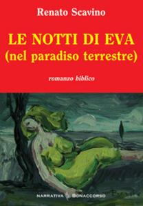 Le notti di Eva (nel paradiso terrestre)