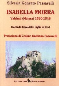 Isabella Morra. Valsini (Matera) 1520-1546 (Secondo Libro delle Figlie di Eva)