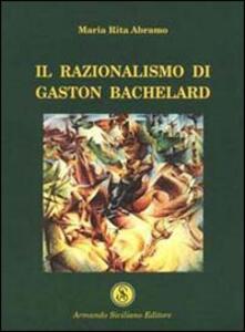 Il razionalismo di Gaston Bachelard