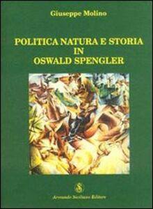Politica, natura e storia in Oswald Spengler