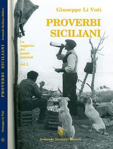 Proverbi siciliani. Capri Leone. La saggezza dei nostri antenati