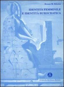 Identità femminile e identità burocratica