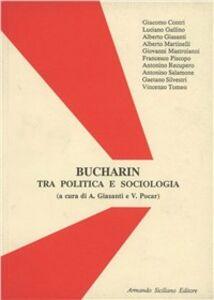 Libro Bucharin. Tra politica e sociologia