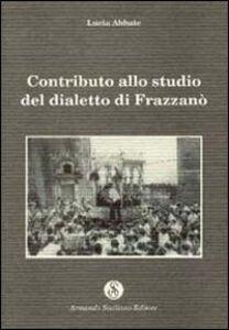 Contributo allo studio del dialetto di Frazzanò