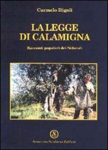 La legge di Calamigna. Racconti popolari dei Nebrodi
