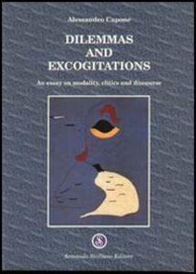 Dilemmas and excogitations. An essay on modality, clitics and discourse