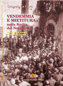 Vendemmia e mietitura nella Sicilia del Novecento. Dalla storia di Sinagra, la «perla» dei Nebrodi