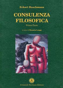 Consulenza filosofica. Vol. 1