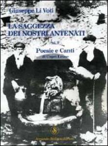 La saggezza dei nostri antenati. Poesie e canti di Capri Leone. Vol. 2