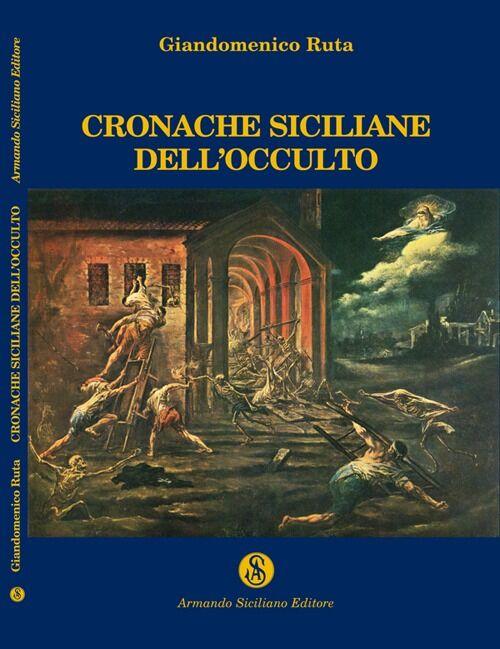 Cronache siciliane dell'occulto