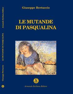 Le mutande di Pasqualina ed altre storie siciliane
