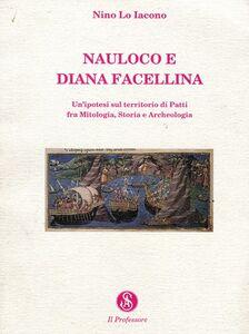 Nauloco e Diana Facellina. Un'ipotesi sul territorio di Patti fra mitologia, storia e archeologia