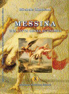 Messina. Una città senza economia