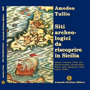 Siti archeologici da riscoprire in Sicilia