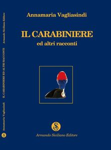 Il carabiniere ed altri racconti