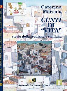 Cunti di «vita». Storie della tradizione siciliana