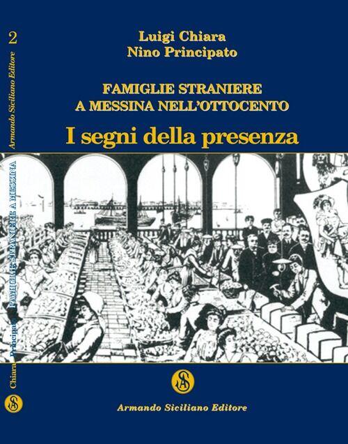 Famiglie straniere a Messina nell'Ottocento. I segni della presenza