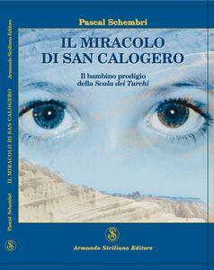 Il miracolo di San Calogero. Il bambino prodigio della Scala dei Turchi