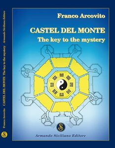 Castel del Monte. A key to the mistery