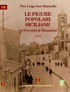 Le figure popolari siciliane nei proverbi di Mazzarino. Vol. 2
