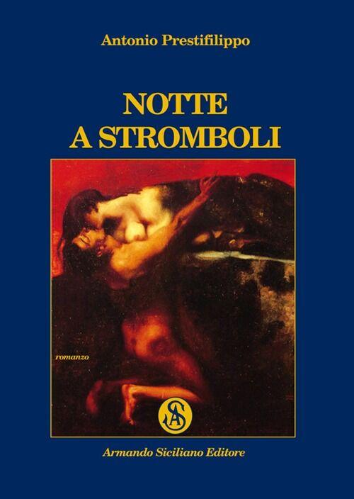 Notte a Stromboli