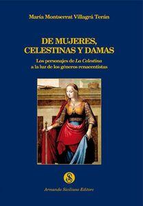 De mujeres, celestinas y damas. Los personajes de La Celestina a la luz de los géneros renacentistas