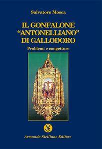 Il gonfalone «antonelliano» di Gallodoro