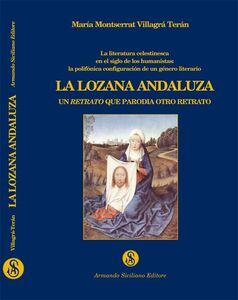 La Lozana Andaluza. Un retrato que parodia otro retrato