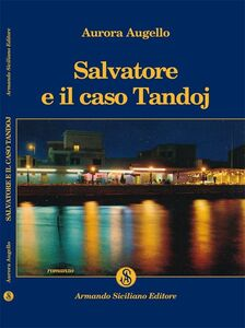 Salvatore e il caso Tandoj