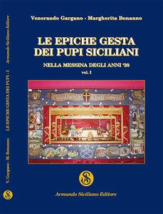 Le epiche gesta dei pupi siciliani nella Messina degli anni '30