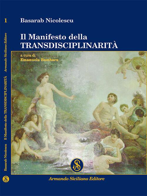 Il manifesto della transdisciplinarità