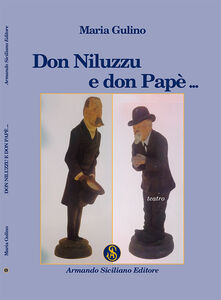 Don Niluzzu e don Papè
