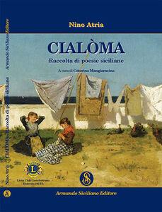 Cialoma. Raccolta di poesie siciliane