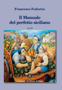 Il manuale del perfetto siciliano