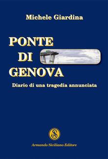 Secchiarapita.it Ponte di Genova. Diario di una tragedia annunciata Image