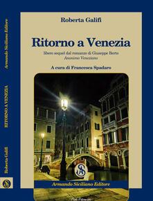 Antondemarirreguera.es Ritorno a Venezia. Libero sequel di