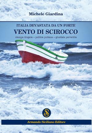 Italia devastata da un forte vento di scirocco