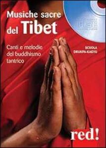 Libro Musiche sacre del Tibet. CD Audio