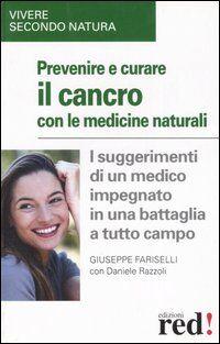 Prevenire e cucare il cancro con le medicine naturali