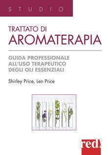 Warholgenova.it Trattato di aromaterapia. Guida professionale all'uso terapeutico degli oli essenziali Image